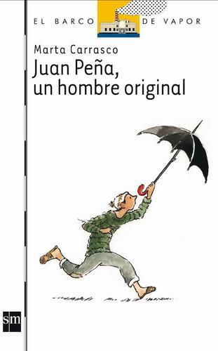 JUAN PEÑA UN HOMBRE ORIGINAL