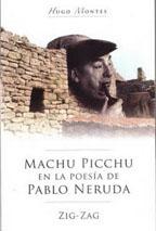 MACHU PICHU EN LA POESIA DE PABLO NERUDA