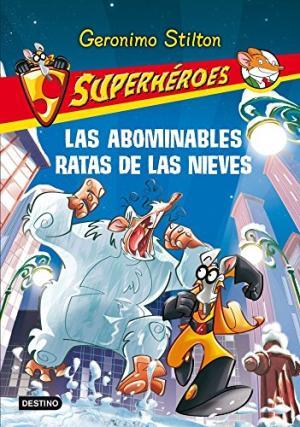 G.S. LAS ABOMINABLES RATAS DE LAS NIEVES