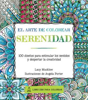 EL ARTE DE COLOREAR SERENIDAD
