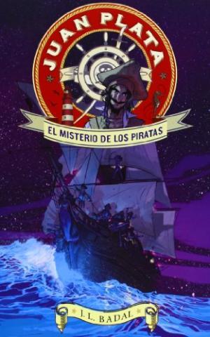 EL MISTERIO DE LOS PIRATAS 1 JUAN PLATA