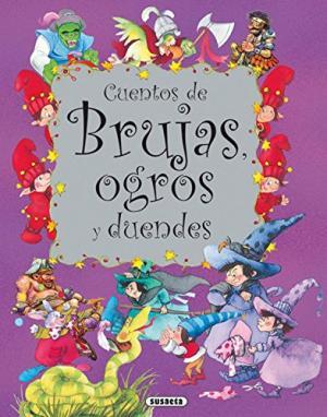 CUENTOS DE BRUJAS OGROS Y DUENDES