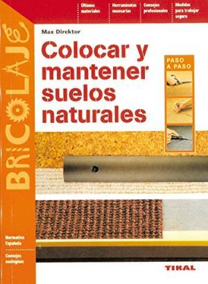 COLOCAR Y MANTENER SUELOS NATURALES
