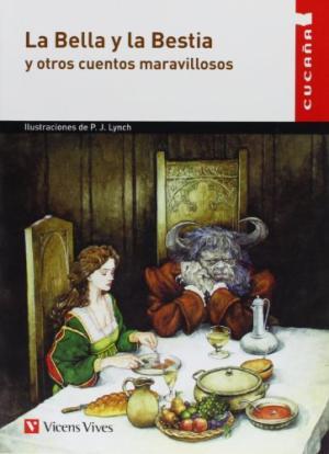 LA BELLA Y LA BESTIA Y OTROS CUENTOS MARAVILLOSO
