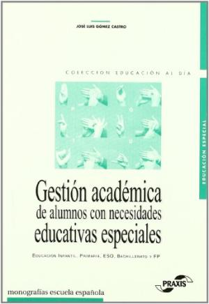 GESTION ACADEMICA DE ALUMNOS CON NECESIDADES EDUCA