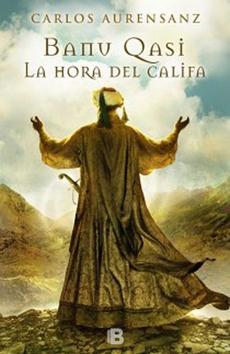BANU QASI III LA HORA DEL CALIFA