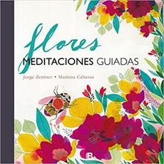 FLORES MEDITACIONES GUIADAS