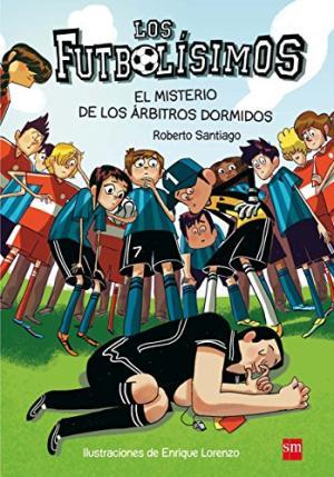 LOS FUTBOLISIMOS 1 EL MISTERIO DE LOS ARBITROS DOR