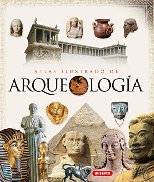ATLAS ILUSTRADO DE ARQUEOLOGIA