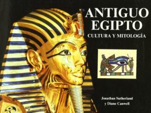 ANTIGUO EGIPTO CULTURA Y MITOLOGIA