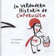 LA VERDADERA HISTORIA DE CAPERUCITA