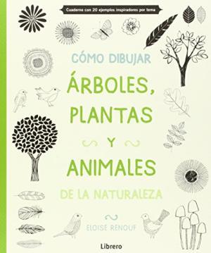 COMO DIBUJAR ARBOLES PLANTAS Y ANIMALES