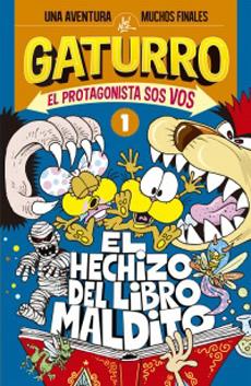 GATURRO EL HECHIZO DEL LIBRO MALDITO 1