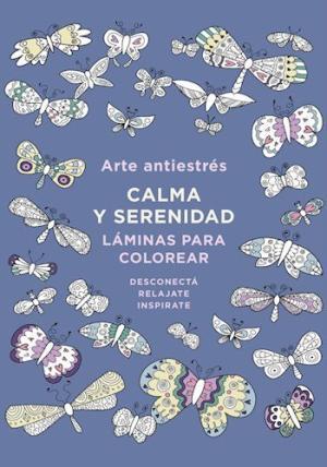 CALMA Y SERENIDAD ARTE ANTIESTRES