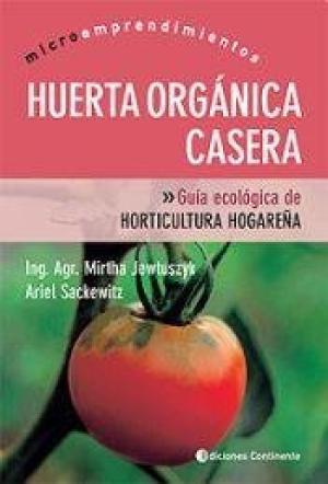 HUERTA ORGANICA CASERA