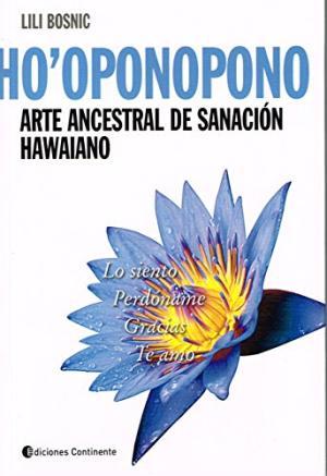HO OPONOPONO ARTE ANCESTRAL DE SANACION HAWAIANO