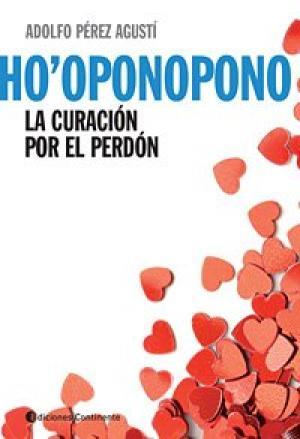 HO PONOPONO LA CURACION POR EL PERDON