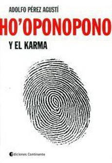 HO OPONOPONO Y EL KARMA