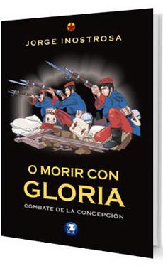 O MORIR CON GLORIA