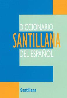 DICCIONARIO SANTILLANA DEL ESPAÑOL