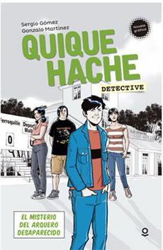 QUIQUE HACHE DETECTIVE EL MISTERIO DEL ARQUERO DES