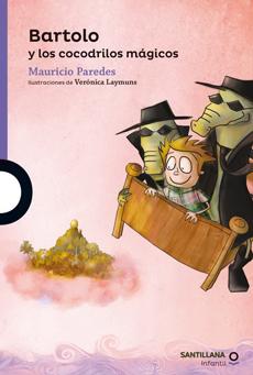 BARTOLO Y LOS COCODRILOS MAGICOS