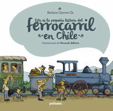 ESTA ES LA PEQUEÑA HISTORIA DEL FERROCARRIL EN CHI