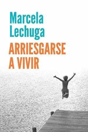 ARRIESGARSE A VIVIR
