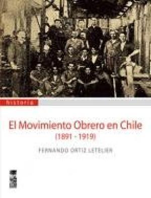 EL MOVIMIENTO OBRERO EN CHILE 1891-1919
