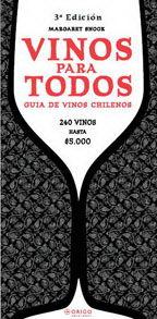 VINOS PARA TODOS GUIA DE VINOS CHILENOS 3 EDICION