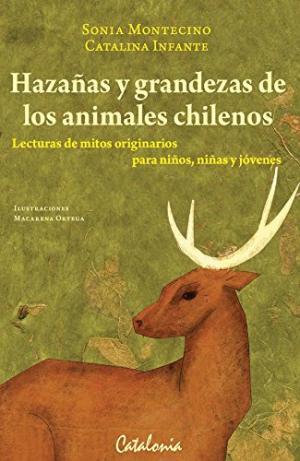 HAZAÑAS Y GRANDESAS DE LOS ANIMALES CHILENOS