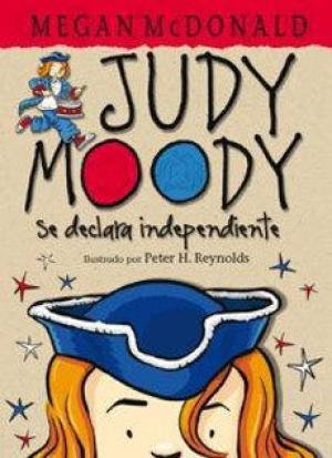 JUDY MOODY SE DECLARA INDEPENDIENTE