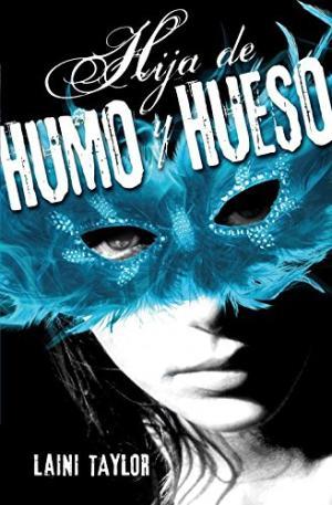 HIJA DE HUMO Y HUESO 1