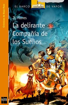 LA DELIRANTE COMPAÑIA DE LOS SUEÑOS
