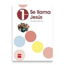RELIGION 1 MEDIO SE LLAMA JESUS