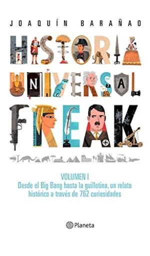 HISTORIA UNIVERSAL FREAK VOL 1