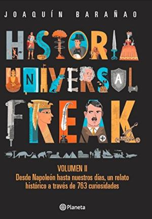 HISTORIA UNIVERSAL FREAK VOL 2