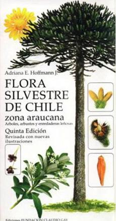 FLORA SILVESTRE DE CHILE – ZONA ARAUCANA