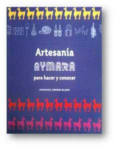 ARTESANIA AYMARA PARA HACER Y CONOCER
