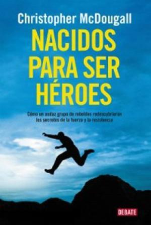 NACIDOS PARA SER HEROES