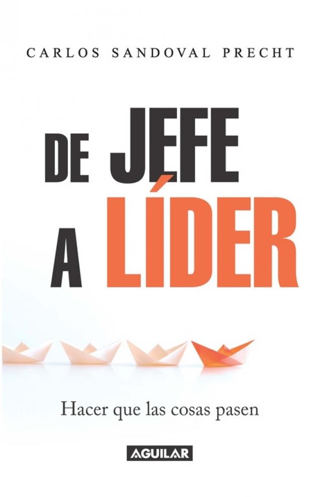 DE JEFE A LIDER