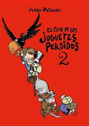 EL CLUB DE LOS JUGUETES PERDIDOS 2