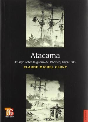 ATACAMA ENSAYO SOBRE LA GUERRA DEL PACIFICO,1879-1