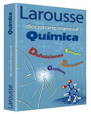 DICCIONARIO ESENCIAL QUIMICA