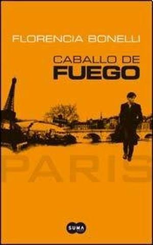 CABALLO DE FUEGO 1 PARIS