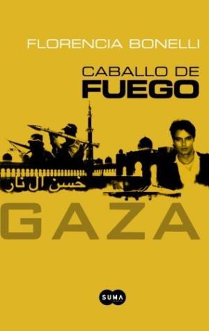 CABALLO DE FUEGO 3 GAZA
