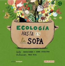 ECOLOGIA HASTA EN LA SOPA
