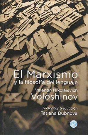 EL MARXISMO Y LA FILOSOFIA DEL LENGUAJE