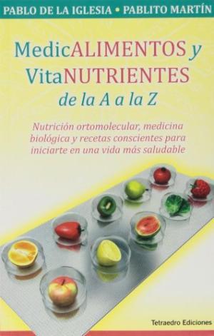 MEDICALIMENTOS Y VITANUTRIENTES DE LA A A LA Z