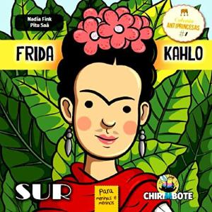 FRIDA KAHLO ANTIPRINCESAS 1